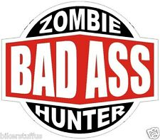 BAD A$$ ZOMBIE HUNTER STICKER