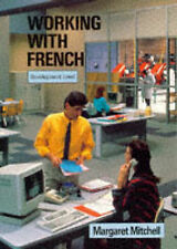 Working with French, Margaret Mitchell