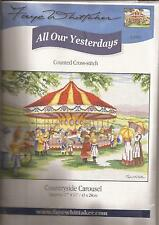 "Counted Cross Stitch All Our Yesterdays Countryside Carousel 11"" x 17"" (076-09)"