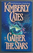 Gather the Stars by Kimberly Cates (1996, Paperback)