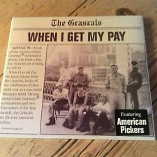 When I Get My Pay - Grascals (2013, CD New)