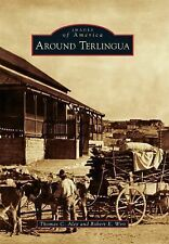Images of America: Around Terlingua by Robert E. Wirt and Thomas C. Alex...