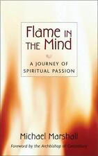Flame in the Mind - A Journey of Spiritual Passion by M. Marshall - Christian