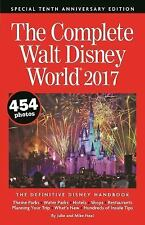 The Complete Walt Disney World 2017 by Mike Neal and Julie Neal (2016,...