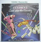 HOOKED ON CLASSICS 2 - Can't Stop The Classics - Ex Con LP Record K-Tel ONE 1173