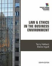 Law and Ethics in the Business Environment (Cengage Learning Legal Studies in ..