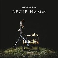 HAMM,REGIE-Set It On Fire CD NEW