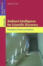 Lecture Notes in Computer Science: Ambient Intelligence for Scientific...