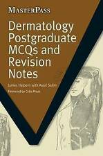 Dermatology Postgraduate Mcqs And Revision Notes Halpern  James 9781846194405