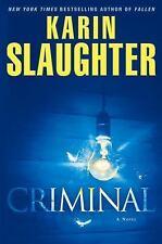 Criminal: A Novel (Will Trent) Slaughter, Karin Hardcover
