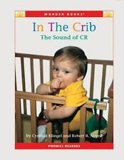 In the Crib: The Sound of Cr (Wonder Books Phonics Readers; Blends)-ExLibrary