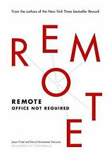 Remote: Office Not Required, Heinemeier Hansson, David, Fried, Jason, Good Book