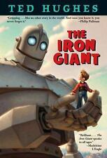 The Iron Giant by Ted Hughes (1999 Accelerated Reader Chapter Book)