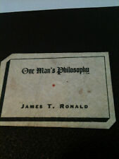 One Man's Philosophy by Judge James T. Ronald signed only 100 printed 1939