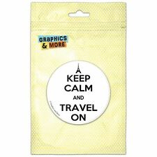 Keep Calm And Travel On Eiffel Tower Paris France Pinback Button Pin Badge