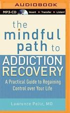 Mindful Path to Addiction Recovery Gain Control Life MP3-CD *NEW* 1st Class Ship