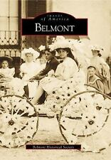 Belmont (Massachusetts) by Victoria Haase (2000) Images of America Series