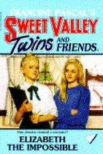 Sweet Valley Twins: Elizabeth the Impossible No. 51 by Francine Pascal and...
