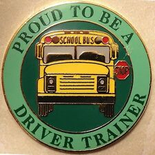 Proud To Be a School Bus Driver Trainer Lapel / Hat Pin