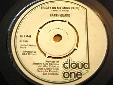 "EARTH QUAKE - FRIDAY ON MY MIND  7"" VINYL"