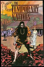 The Temporary Natives Vol 1 #1 Goff Nieves Hayden Epic Comics Graphic Novel 1992