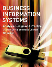 Business Information Systems: Analysis, Design and Practice, Mr Graham Curtis, D