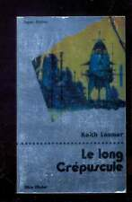 Keith LAUMER Le long Crépuscule, Albin Michel Super-Fiction 30 1978