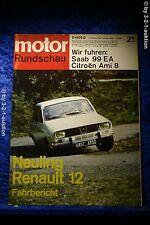 Motor Rundschau 21/69 Saab 99 Citroen Ami 8 R 12