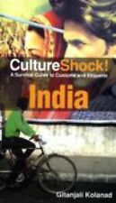 CultureShock! India: A Survival Guide to Customs and Etiquette (Cultureshock In