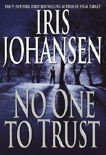 No One to Trust by Iris Johansen (2002, Hardcover)