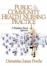 Public and Community Health Nursing Practice : A Population-Based Approach by...