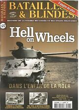 BATAILLES & BLINDES N°27 HELL ON WHEELS / CARNAGE A LYSJANKA / BATAILLE D'ARRAS