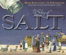 The Story of Salt by Mark Kurlansky (2014, Picture Book)