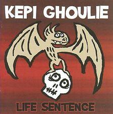$2OFFaddl CD LN Life Sentence Kepi Ghoulie