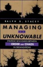 Managing the Unknowable: Strategic Boundaries Between Order and Chaos in Organi