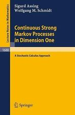 Continuous Strong Markov Processes in Dimension One: A Stochastic Calculus Appro
