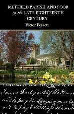 Metfield Parish and Poor in the Late Eighteenth Century by Victor Peskett...