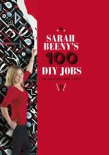 Sarah Beeny's 100 DIY Jobs By Sarah Beeny's : WH2 R2D HB710 : NEW BOOK