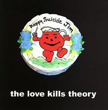 Happy Suicide Jim 2007 by Love Kills Theory