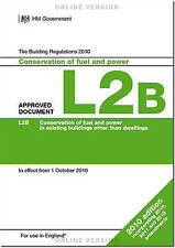 The Building Regulations 2010: Approved Document L2B: Conservation of Fuel...