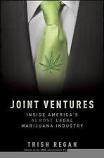 Joint Ventures: Inside America's Almost Legal Marijuana Industry