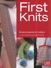 First Knits : Simple Projects for Knitters (PB) Knitting NEW