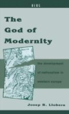 The God of Modernity: The Development of Nationalism in Western Europe-ExLibrary
