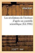 Les Revelations de l Ecriture d Apres un Controle Scientifique by Alfred...