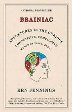 Brainiac: Adventures in the Curious, Competitive, Compulsive World of -ExLibrary