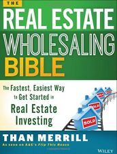 The Real Estate Wholesaling Bible:The Fastest, Easiest by Than Merrill Paperback