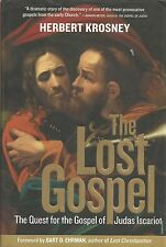The Lost Gospel: The Quest for the Gospel of Judas Iscariot by H. Krosney HBDW