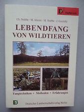 Lebendfang von Wildtieren Fangtechnik Methoden Erfahrungen 1995 Jagd Jagdpraxis