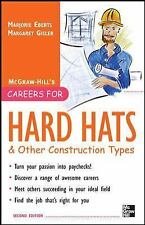 Careers for Hard Hats and Other Construction Types, 2nd Ed. (Careers for You Ser