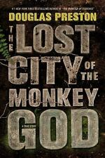 The Lost City of the Monkey God by Douglas Preston (2017, Hardcover)